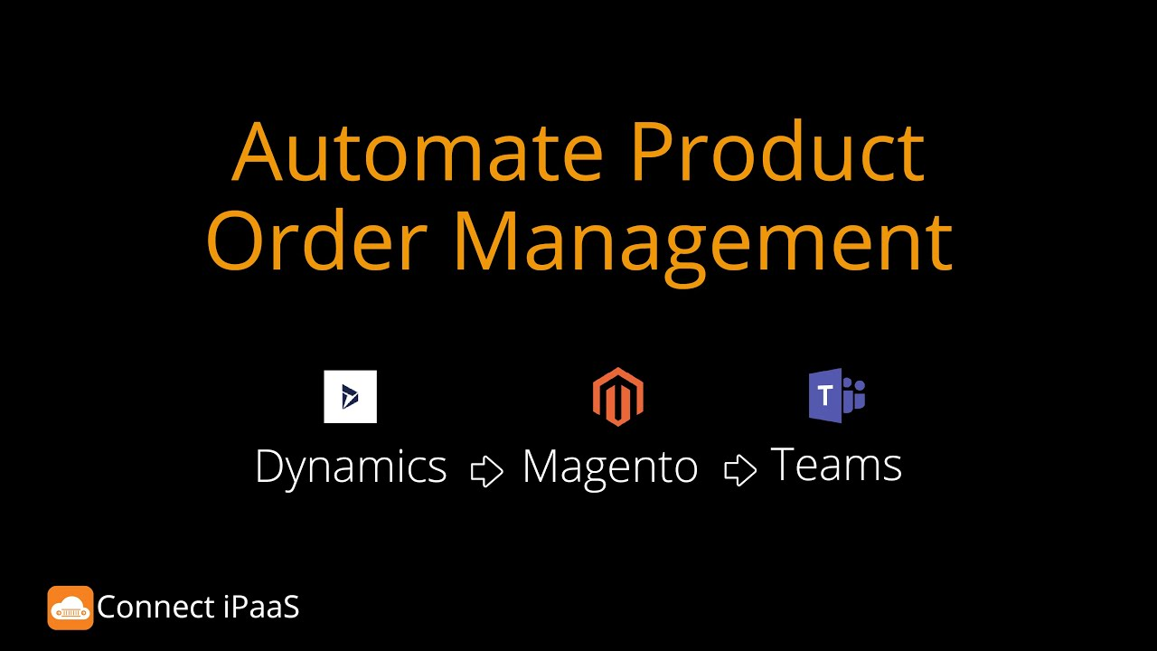 Automate Order Management